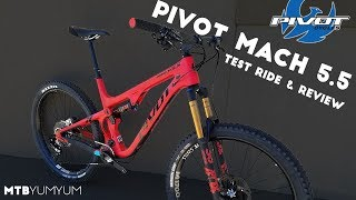2018 Pivot Mach 5.5 Test Ride & Review at...
