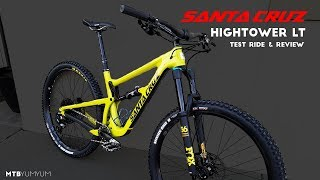 2018 Santa Cruz Hightower LT Test Ride &...