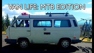 VAN LIFE: MTB EDITION - New School vs. Old...