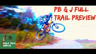 Singletrack Sampler Trail Preview - PB&J...