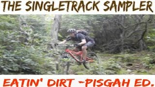 Eatin' Dirt - Pisgah Edition