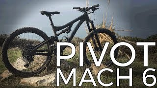 2018 Pivot Mach 6 Carbon 27.5 Test