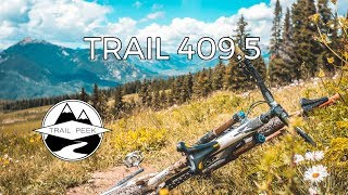 Well... that was SICK! - Trail 409.5 -...