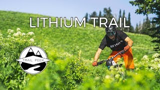 Sickest Trail in the West! - Lithium Trail -...