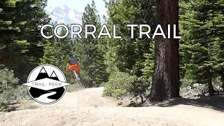 Do You Even Flow Bro? - Corral Trail - South...