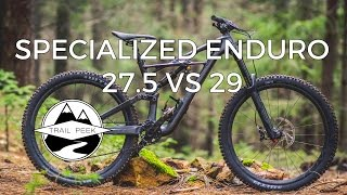 2017 Specialized S-Works Enduro Test - 29 vs 27.5