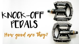 Knock Off Chinese Flat Pedals | Are They Any...