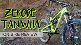 Zerode Taniwha | Gearbox MTB Ridden Rated Reviewed