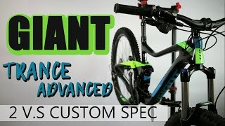 GIANT Trance Advanced | 2 GE vs Custom Spec