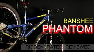 Banshee Phantom Ridden Rated Reviewed