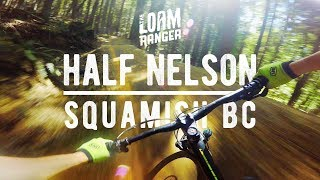 Half Nelson // Mountain Biking Squamish BC