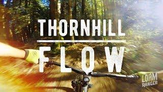 Thornhill FLOW // Maple Ridge BC Mountain Biking
