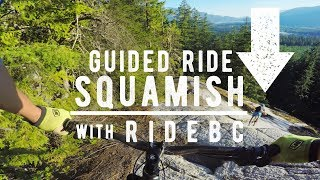 BIGGEST SLAB IN SQUAMISH // Guided Ride with...