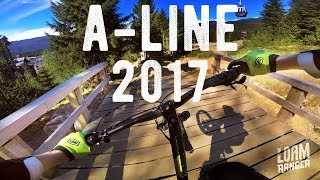 A-LINE 2017 // Whistler Mountain Bike Park