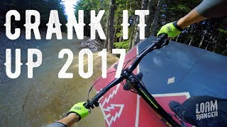 Crank It Up //  Whistler Bike Park 2017