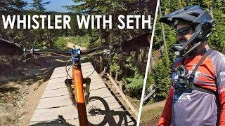 Shredding The Whistler Bike Park with Seth's...