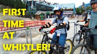 My First Time Riding at Whistler Bike Park!...