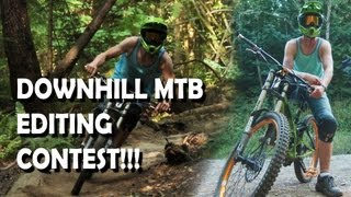 Downhill MTB EDITING CONTEST!!! Use my...