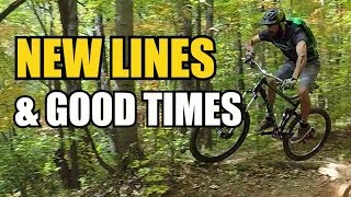 New Lines Good Times | Mountain Biking Greens...