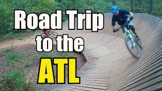 Road Trip to the ATL | Mountain biking...