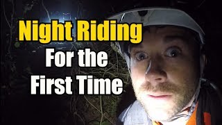 Night Riding For the First Time