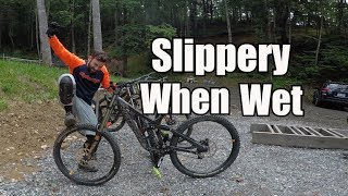 Slippery When Wet | Downhill Bailey MTB Park