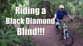Mountain Biking a Black Diamond Blind (MTB...