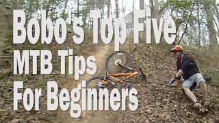 Bobo's Top Five MTB Tips For Beginners