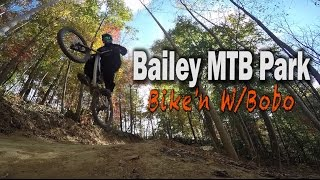 Biking With Bobo, Bailey MTB Park (Vlog #10)