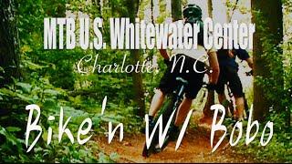 MTB U.S. National Whitewater Center, Charlotte...