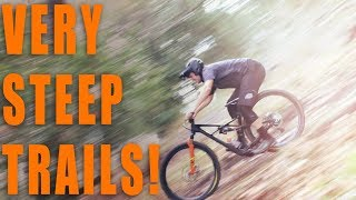 Steepest Trails in my Area!!