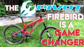 2017 Pivot Firebird Review: Game Changer