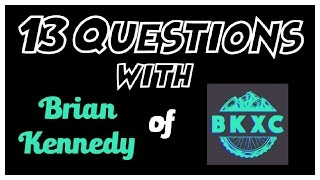 13 Questions with BKXC!