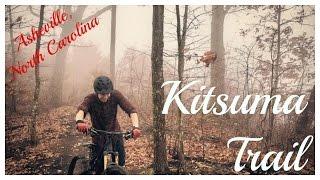 Kitsuma Trail with Jake Smith / Asheville,...