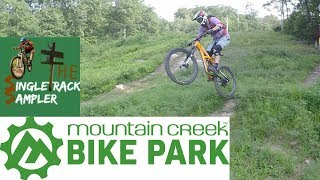 Singletrack Sampler | Mountain Creek Bike Park...