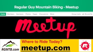 MTB Meetup Group - RGMTB Meetup.com Group Created