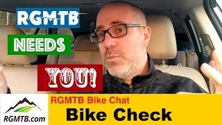 Mountain Bike Check - RGMTB Wants you on...