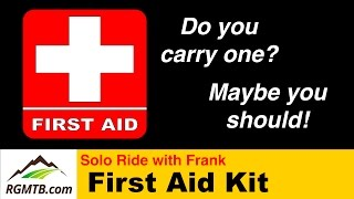 What should I have in my first aid kit? - MTB...
