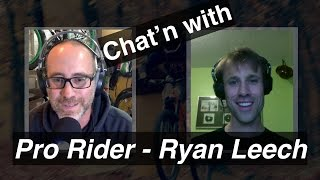 Bike Chat with Pro Rider - Ryan Leech