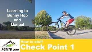 Learning to Bunny Hop and Manual - Check Point 1