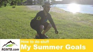 My Summer Bike Goals
