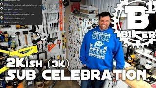 2kish Sub Celebration - B1KER Garage -...