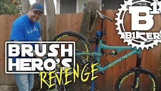 Brush Hero's Revenge - B1KER Garage -...