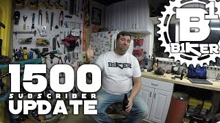 1500 Subscriber Update - B1KER Garage -...