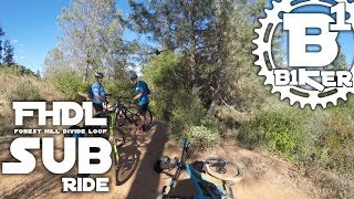 FHDL Sub Ride - Forest Hill Divide Loop -...
