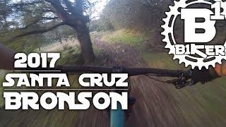 2017 Santa Cruz Bronson - Annadale State Park...