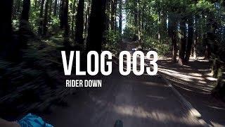 Vlog 003 - Rider down