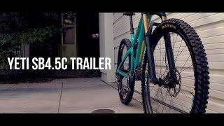 Yeti SB4.5c Trailer Video