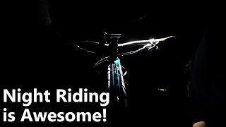 Night Riding is Awesome!