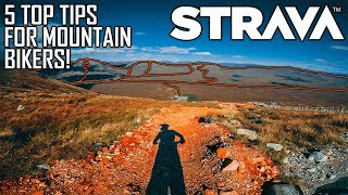 THE BEST STRAVA TIPS FOR MOUNTAIN BIKERS (2018)